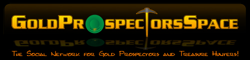 GoldProspectorsSpace.com - The Social Network for Prospectors and Treasure Hunters!